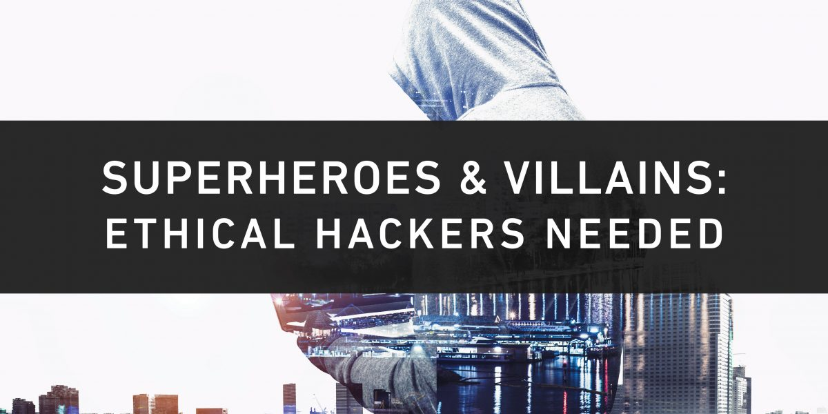 Superheroes  Villains Ethical Hackers Needed - Armor