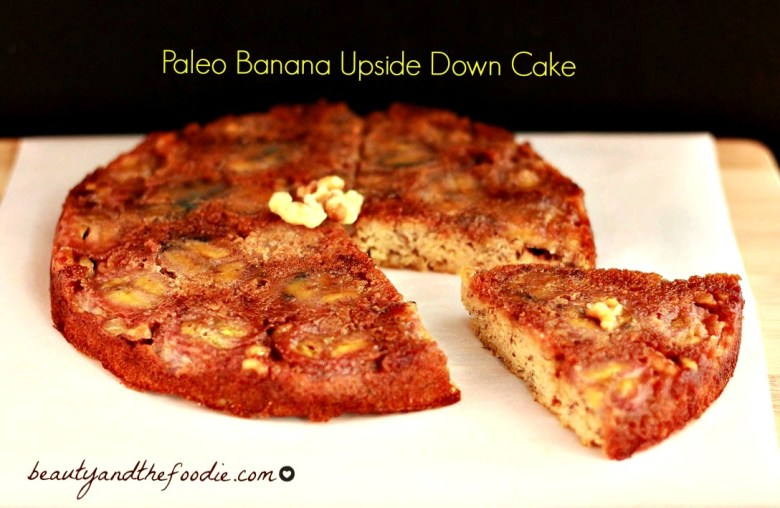 Paleo Banana Upside-Down Cake