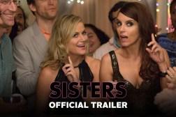Sisters Trailer Amy Poehler Tina Fey
