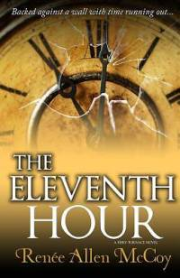 The Eleventh Hour (the Fiery Furnace Series Book #3 ...