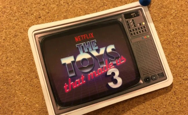 Netflix S Toys That Made Us Season 3 Topics Include My