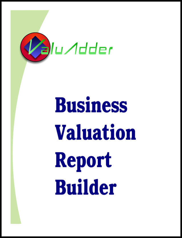 ValuAdder Business Valuation Software Business Valuation Report