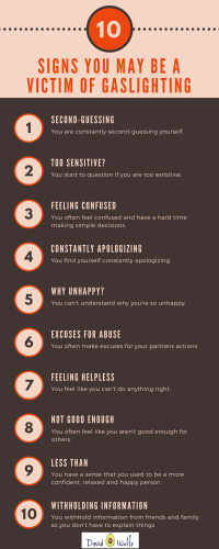10 Signs You Are a Victim of Gaslighting - DavidWolfe.com