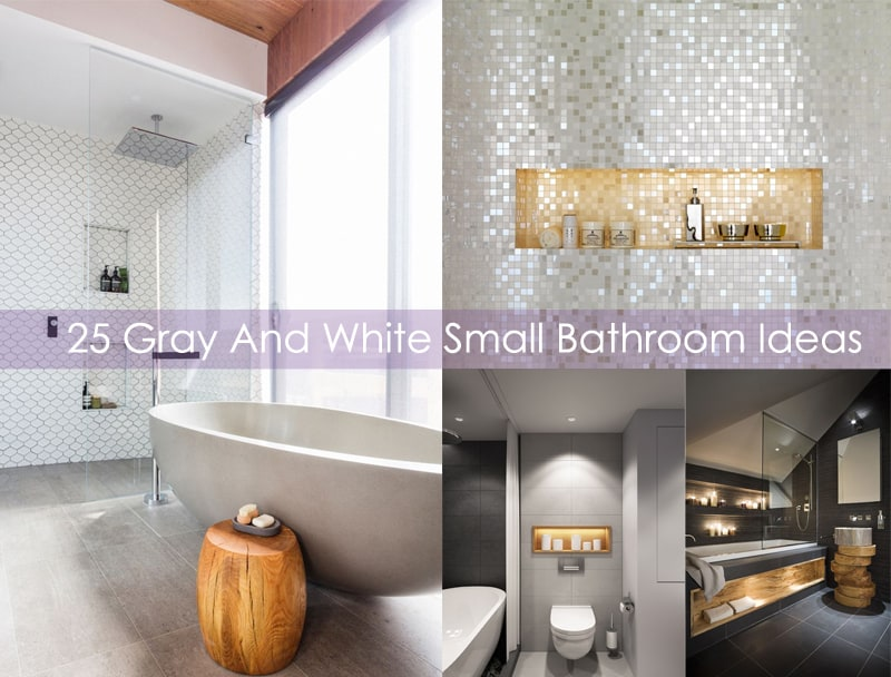 25 Gray And White Small Bathroom Ideas - gray and white bathroom ideas