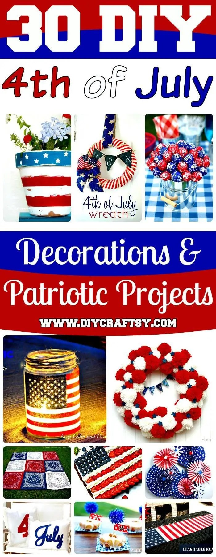 30 Diy 4th Of July Decorations Fourth Of July Party Ideas