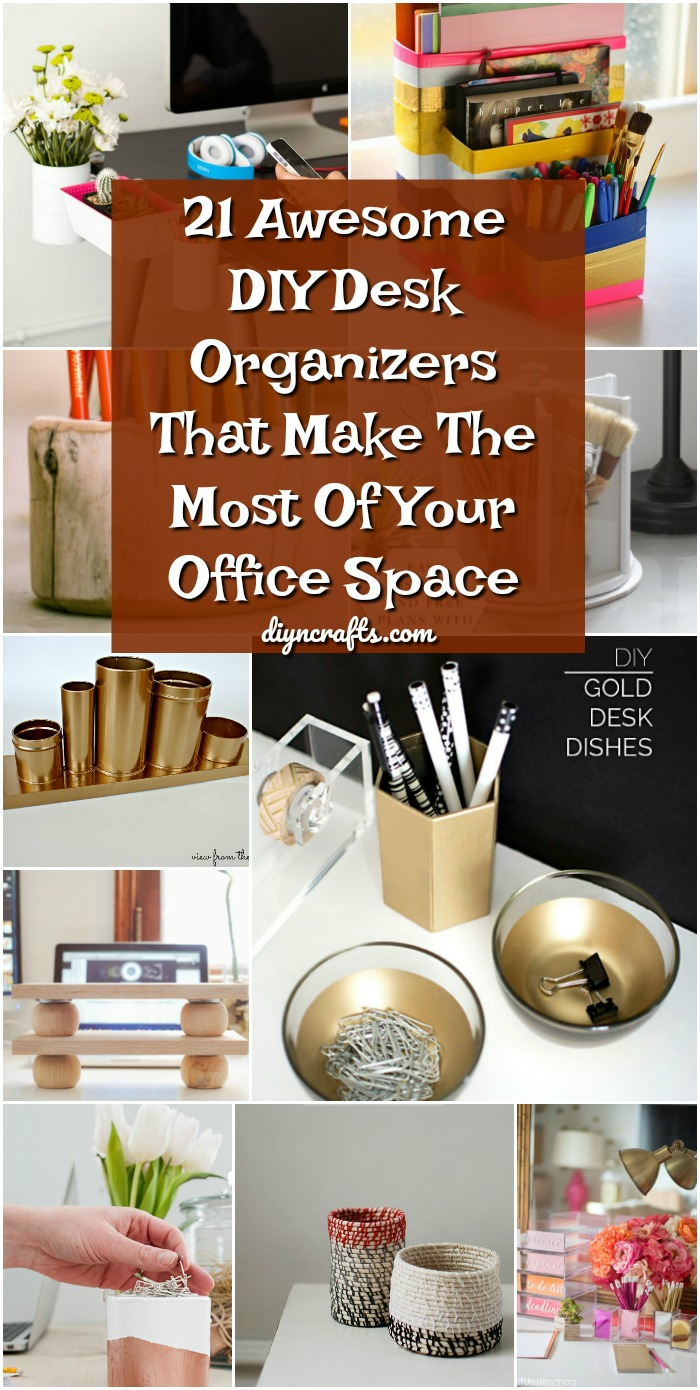 21 Awesome Diy Desk Organizers That Make The Most Of Your Office Space Diy Crafts