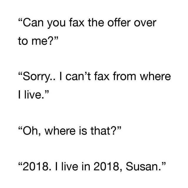 dopl3r - Memes - Can you fax the offer over to me? Sorry I