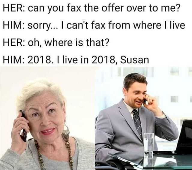 dopl3r - Memes - HER can you fax the offer over to me? HIM sorry