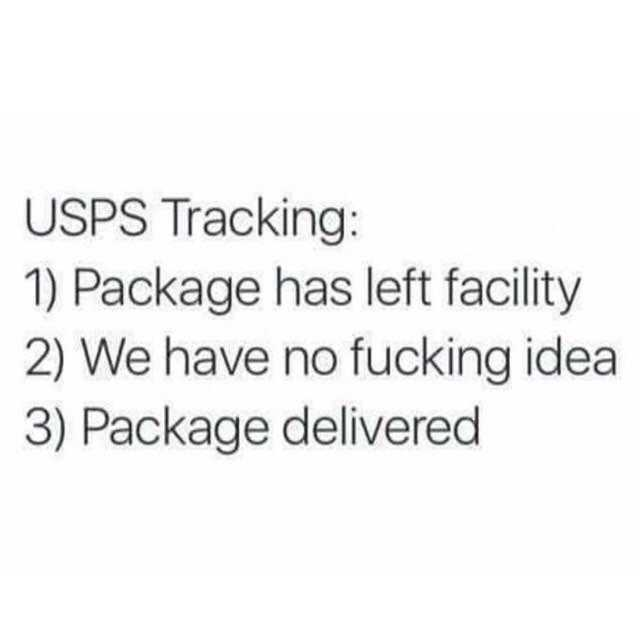 dopl3r - Memes - USPS Tracking 1) Package has left facility 2