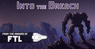 Into The Breach New Game From FTL Devs | The Escapist