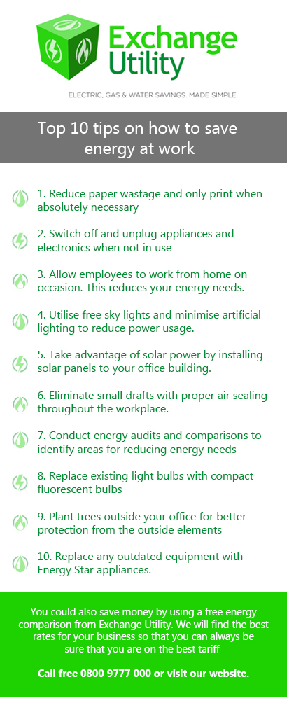 Top 10 tips to help you save energy at work Exchange Utility
