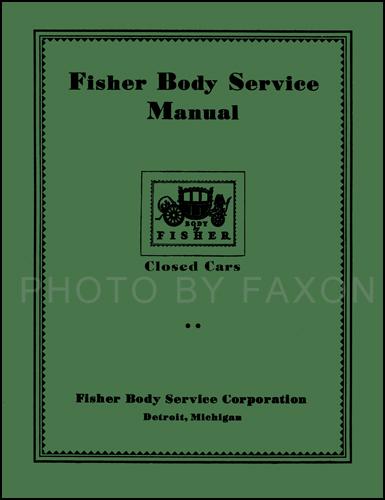 1926-1932 Chevy Body Repair Shop Manual Reprint for closed cars