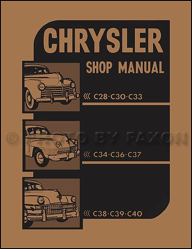 1941-1948 Chrysler Repair Shop Manual Reprint -- All Models