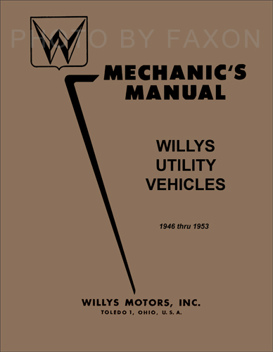 1946-1953 Willys Repair Shop Manual Reprint - Jeepster, CJ, Truck, Wagon
