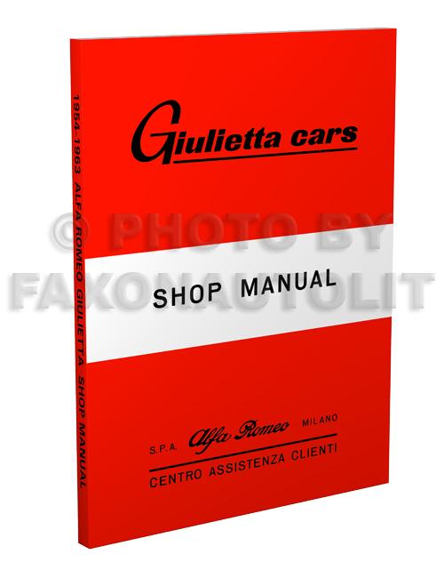 1954-1963 Alfa Romeo Giulietta Repair Shop Manual Reprint