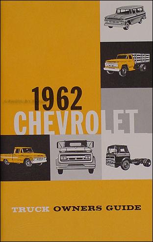 1962 Chevrolet Pickup  Truck Reprint Owner\u0027s Manual