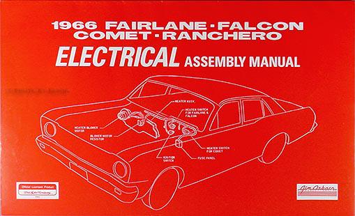 1966 Electrical Assembly Manual - Fairlane/Falcon/Ranchero/Comet