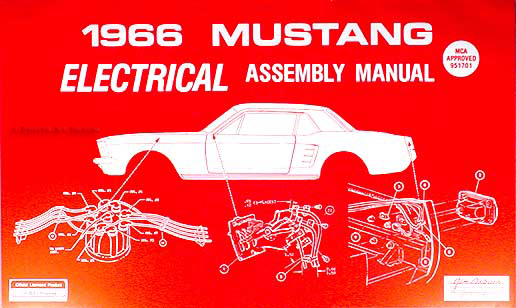 1966 Ford Mustang Electrical Assembly Manual Reprint