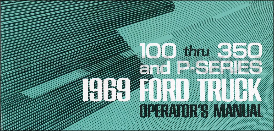 1969 Ford F100 F250 F350 Pickup Truck Owner\u0027s Manual Reprint