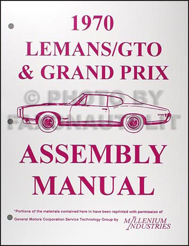 1970 Pontiac LeMans GTO Tempest Grand Prix Assembly Manual Reprint