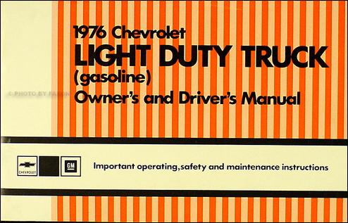 1976 Chevrolet ½-, ¾-,  1-ton Truck Owner\u0027s Manual Reprint Pickup