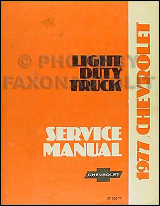 1977 Chevrolet Pickup, Blazer, Van,  Suburban Repair Shop Manual