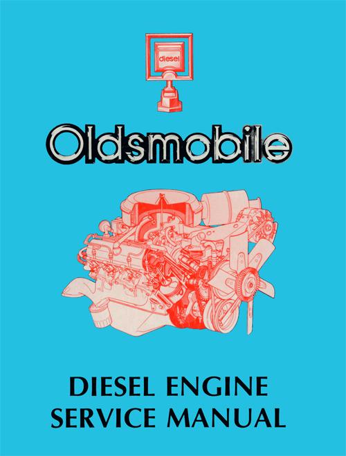 1978 Oldsmobile 57L Diesel Engine Repair Shop Manual Reprint
