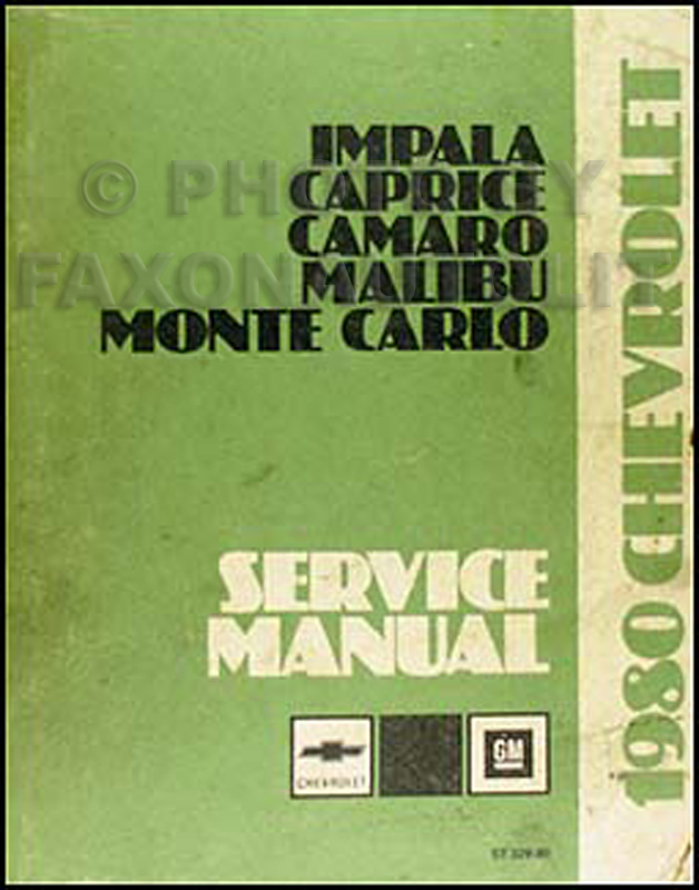 1980 Chevy Car Repair Shop Manual Original Impala, Caprice, Camaro