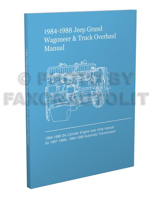 1984-1988 Jeep Grand Wagoneer  J-10/20 Truck Overhaul Manual Reprint