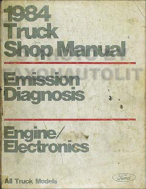 1984 Ford Engine Diagnosis Manual Original -- All Truck Models