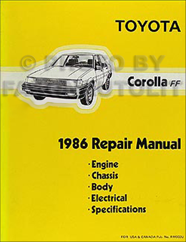 1986 Toyota Corolla FWD Repair Shop Manual Original DLX LE