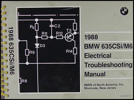1988 BMW 635CSi/M6 Electrical Troubleshooting Manual