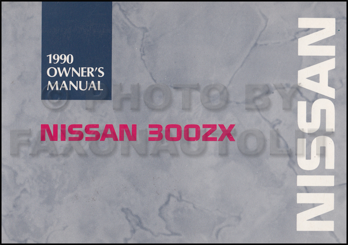 1990 Nissan 300ZX Owner\u0027s Manual Original
