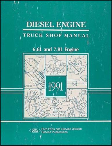 1991 Ford 66L 78L Diesel Engine Truck Repair Shop Manual Original