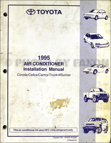 1995 Toyota A/C Installation Manual Original Corolla Celica Camry