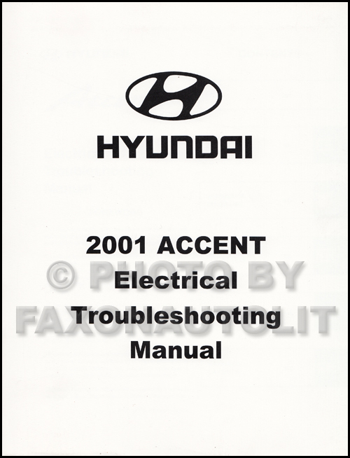 2001 Hyundai Accent Electrical Troubleshooting Manual Factory Reprint