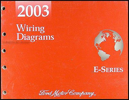 2003 Ford Econoline Van  Club Wagon Wiring Diagram Manual Original