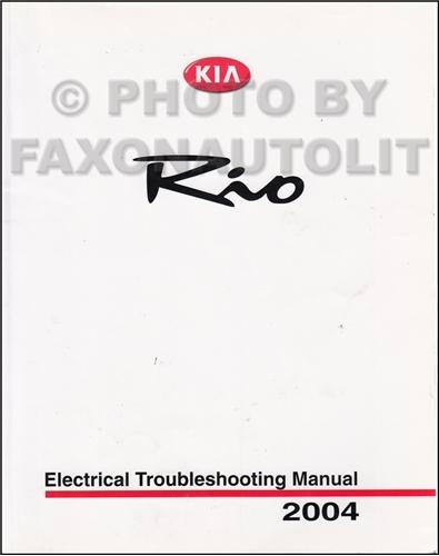 2004 Kia Rio Electrical Troubleshooting Manual Original