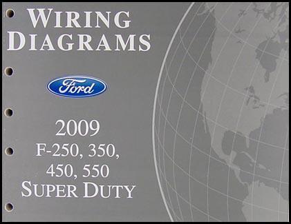 2009 Ford F-250 thru 550 Super Duty Wiring Diagram Manual Original