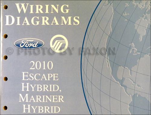 2010 Ford Escape Hybrid and Mercury Mariner Hybrid Wiring Diagram