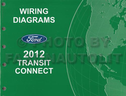 2012 Ford Transit Connect Wiring Diagram Manual Original