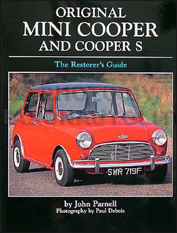 Mini Cooper/Cooper S Restorer\u0027s Guide to Originality Hardbound