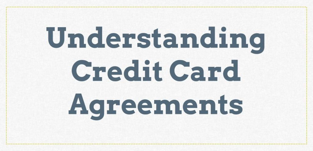 Do You Understand Your Credit Card Agreement?