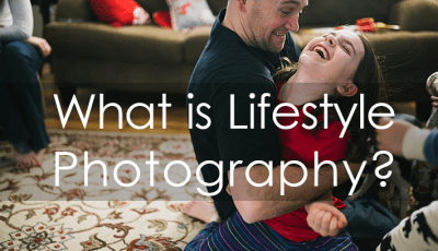 True Lifestyle Photography and How to Get the Most Out of ...
