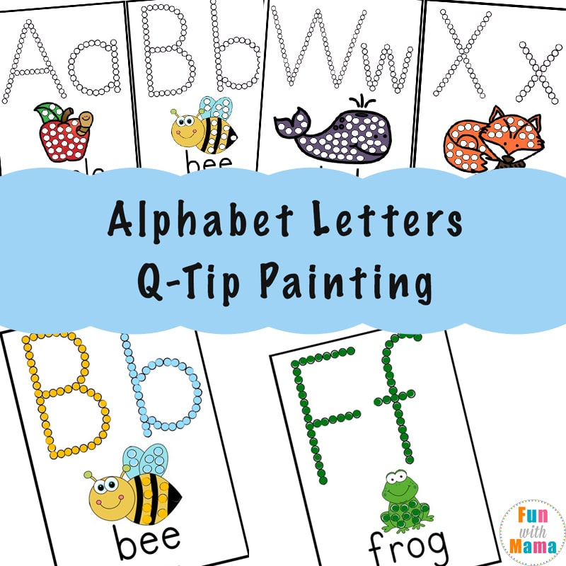 Alphabet Printables Q-Tip Painting - Fun with Mama