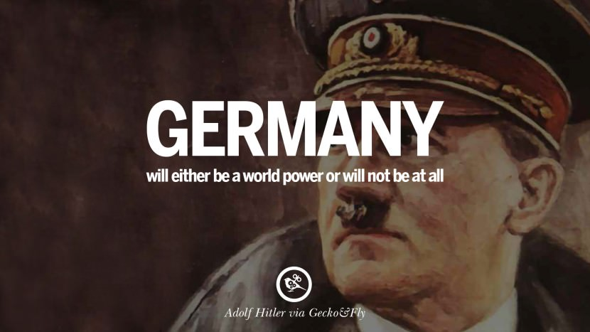Inspirational Quote Wallpaper Generator 40 Adolf Hitler Quotes On War Politics Nationalism And Lies