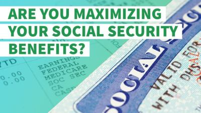 Find Out If You're Maximizing Your Social Security Benefits | GOBankingRates