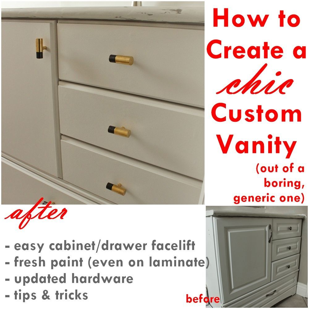 How To Make A Bathroom Vanity Cabinet How To Turn A Builder Grade Vanity Into A Custom And Chic Piece