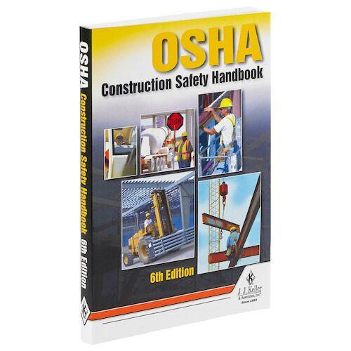OSHA Construction Safety Handbook - 6th Edition