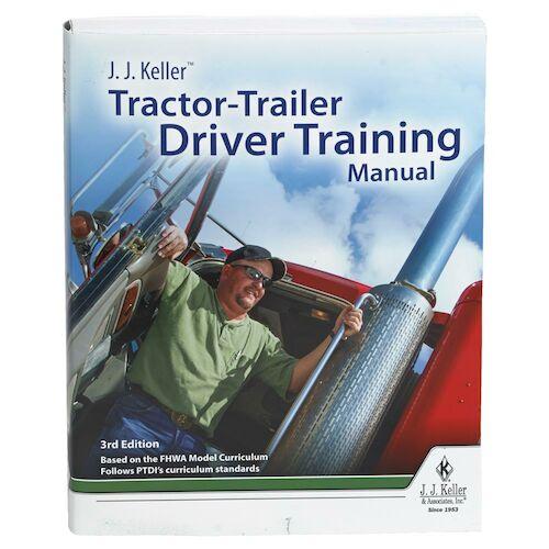 J J Keller® Tractor-Trailer Driver Training Manual, 3rd Edition